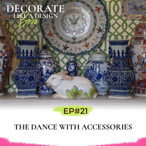Decorate Like A Design Boss with Kimberly Grigg | The Dance with Accessories